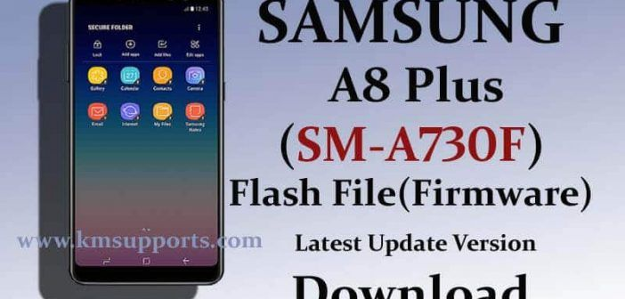 Samsung A730F Flash File